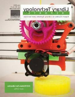 3-D Printers for Libraries by Jason Griffey